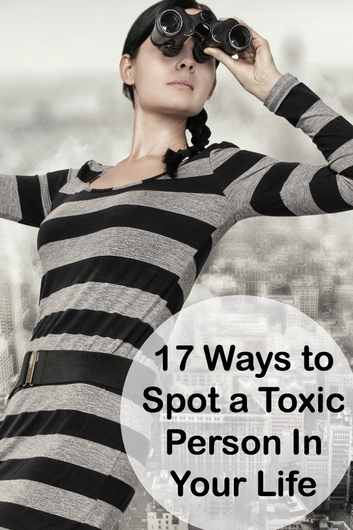 17 Ways to Spot a Toxic Person In Your Life ~
