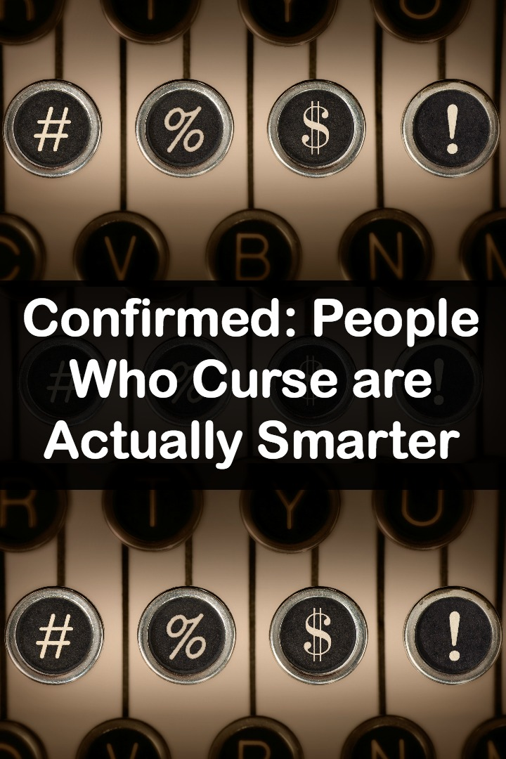 Confirmed People Who Curse are Actually Smarter ~