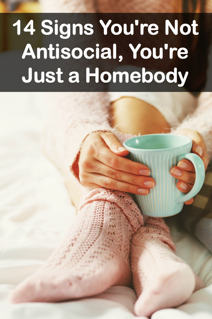signs of being a homebody