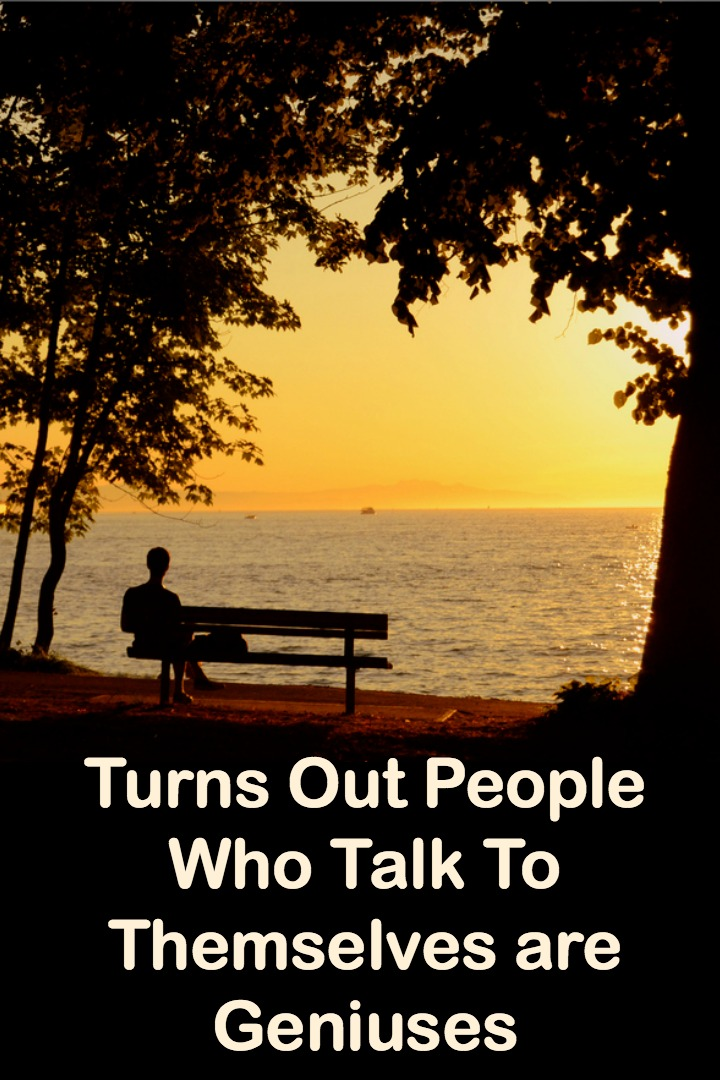 Turns Out People Who Talk To Themselves are Geniuses - http://personalitybuzz.com/people-who-talk-to-themselves-are-geniuses/