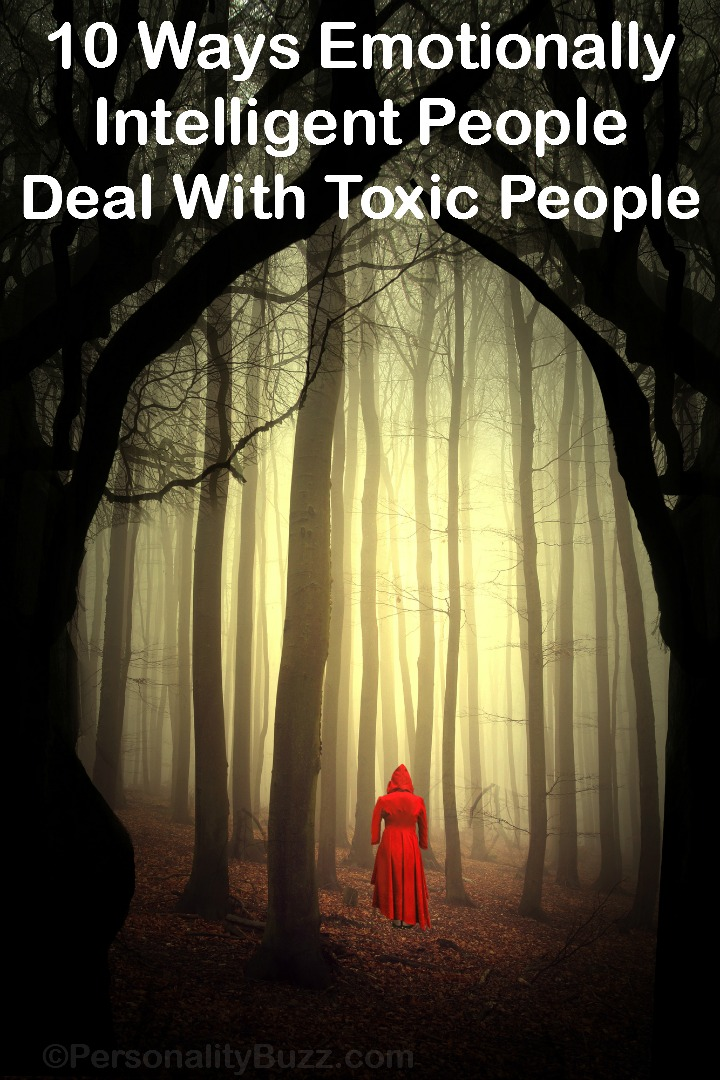 10 Ways Emotionally Intelligent People Deal With Toxic People ~ http://personalitybuzz.com/emotionally-intelligent-people-deal-with-toxic-people/