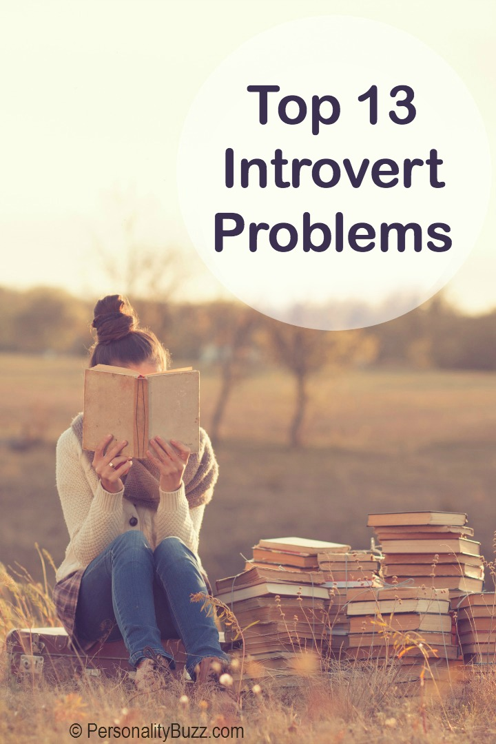 Top 13 Introvert Problems ~ https://personalitybuzz.com/introvert-problems/